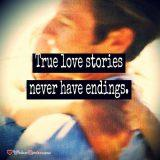 True love stories never have endings.
