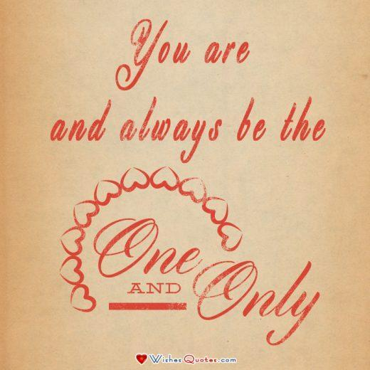 You are and always be the one and only (love quotes for him image)