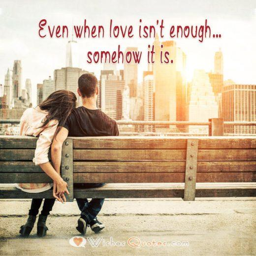 Even when love isn't enough…somehow it is.