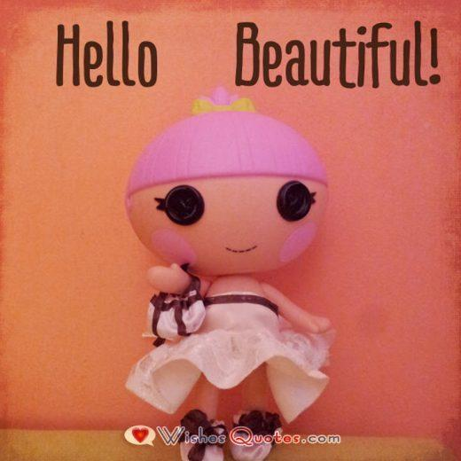 Hello Beautiful Cute Card. Love Quotes for Her.