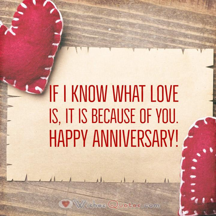 If I know what love is, it is because of you. Happy Anniversary!