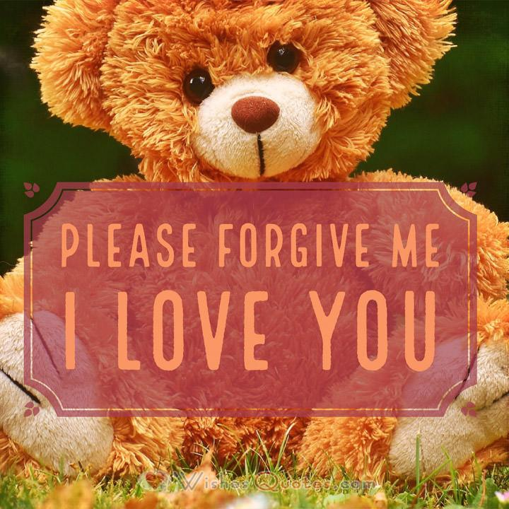 Sorry Messages: Please forgive me, I love you.