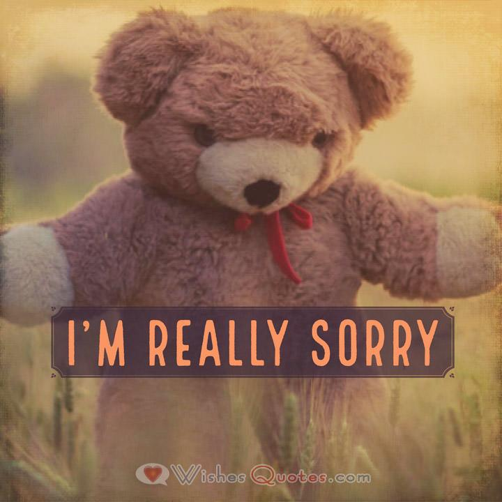 Sorry Messages: I'm really sorry