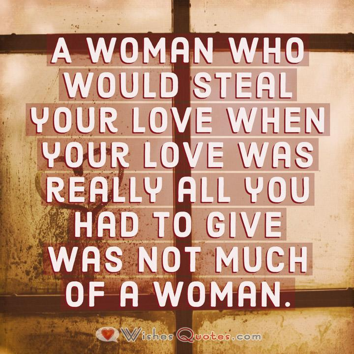 Cheating Messages Woman Who Would Steal Your Love