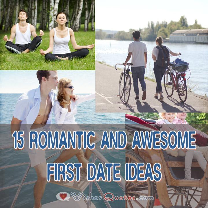 15 Romantic And Awesome First Date Ideas