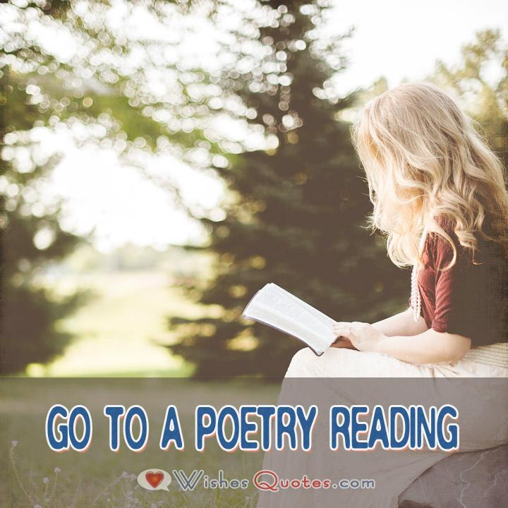 Go To A Poetry Reading