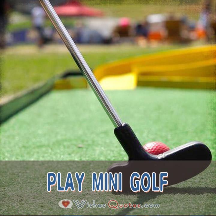 Play Mini Golf
