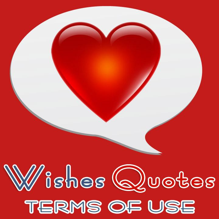 Lovewishesquotes Terms Of Use