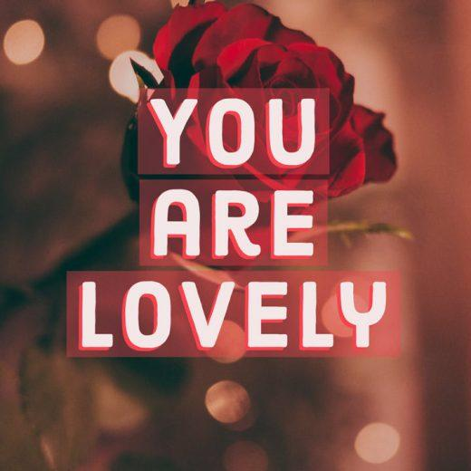 Compliment A Beautiful Woman You Are Lovely