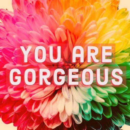 Compliment You Are Gorgeous
