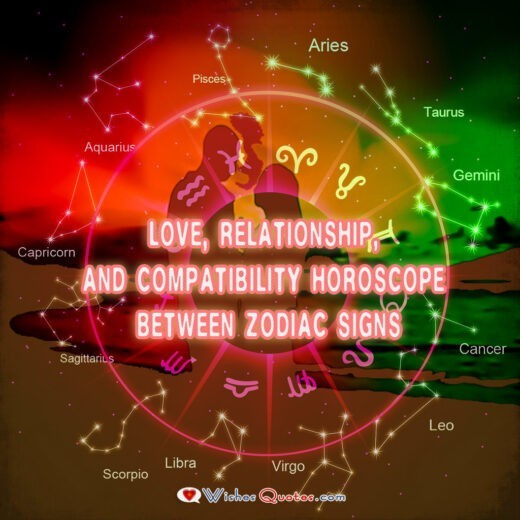 Love, Relationship, And Compatibility Horoscope Between Zodiac Signs